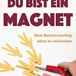 """Cover des Buches """"Du bist ein Magnet"""""""