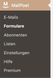 Anzeige des Submenüs für MailPoet Formulare im WordPress-Dashboard