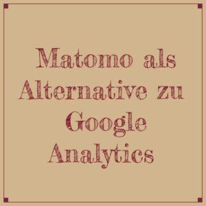 Matomo als Alternative zu Google Analytics